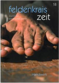 Feldenkrais Zeit Heft 18; Handwerk