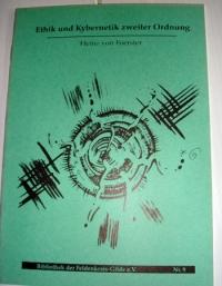 H. von Foerster: Ethik u. Kybernetik ...