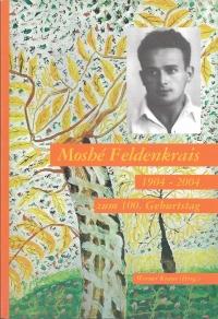 100. Geburtstag Moshe Feldenkrais