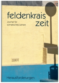 Feldenkrais Zeit Heft 15; Herausforderungen