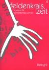 Feldenkrais Zeit Heft 4: Dialog 2, 2003